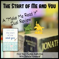 The Start of Me and You by Emery Lord: A Dual Review with Danielle Hammelef