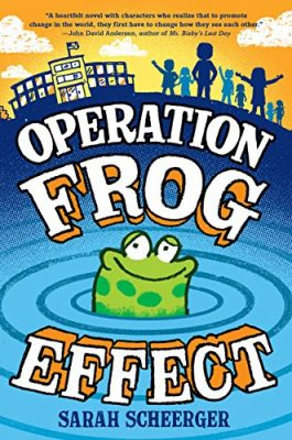 Operation Frog Effect by Sarah Scheerger: Review & Scheerger's Top Ten Addictions