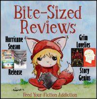 Bite-Sized Reviews of Hurricane Season, Release, Grim Lovelies and Story Genius