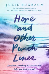 Hope and Other Punchlines by Julie Buxbaum: Review & Giveaway