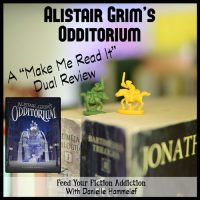 Alistair Grim's Odditorium by Gregory Funaro: A Dual Review with Danielle Hammelef