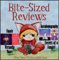 Bite-Sized Reviews of Finale, Autoboyography, Virtually Yours and Secrets of a Fangirl