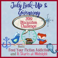 July 2019 Discussion Challenge Link-Up & Giveaway