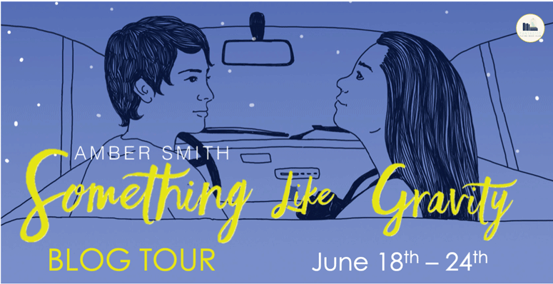 Something Like Gravity by Amber Smith: Review & Giveaway