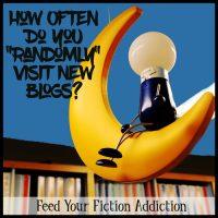 "How Often Do You ""Randomly"" Visit New Blogs? Let's Discuss."