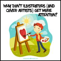 Why Don't Illustrators (and Cover Artists) Get More Attention? Let's Discuss.