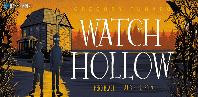 Watch Hollow by Gregory Funaro: Book Blast Giveaway!