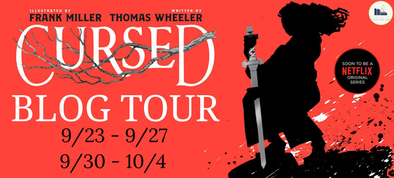 Cursed by Thomas Wheeler & Frank Miller: Review & Giveaway