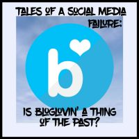 Tales of a Social Media Failure: Is Bloglovin' a Thing of the Past?
