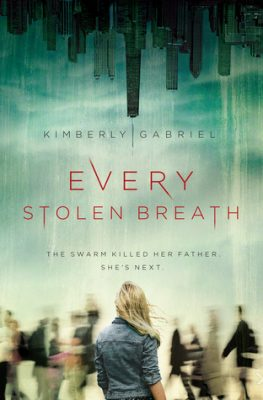 Every Stolen Breath by Kimberly Gabriel: Review & Giveaway