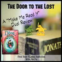 The Door to the Lost by Jaleigh Johnson: A Dual Review with Marilla