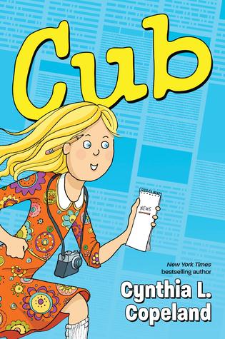 Cub by Cynthia L Copeland