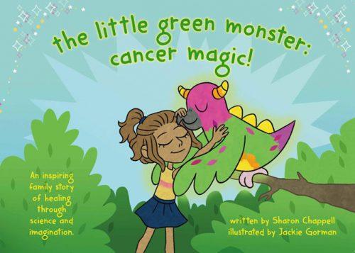 Multicultural Children's Book Day! The Little Green Monster: Cancer Magic! by Sharon Chappell