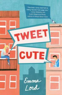 Tweet Cute by Emma Lord: Blog Tour Review