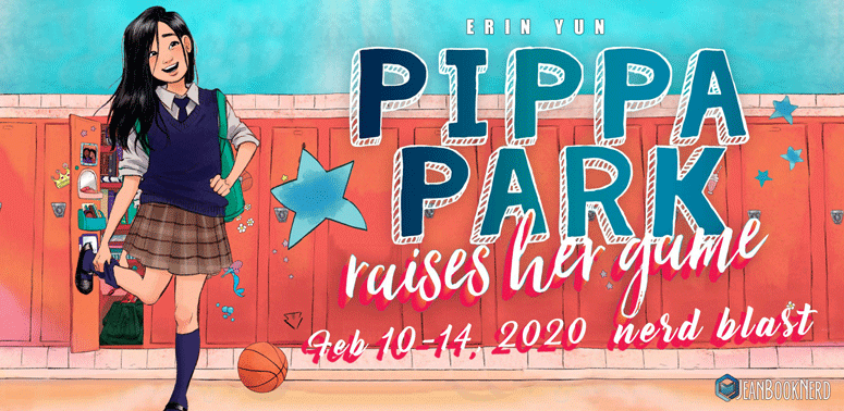 Pippa Park Raises Her Game by Erin Yun: Review & Giveaway