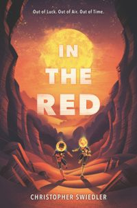 In the Red by Christopher Swiedler: A Stunning Survival Story Set on Mars!