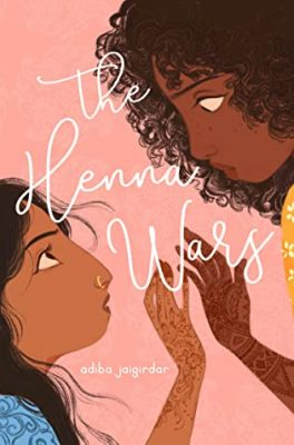 The Henna Wars by Adiba Jaigirdar: Review & Giveaway