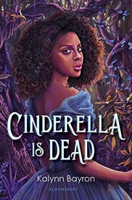 Bite-Sized Reviews of Cinderella Is Dead, The Elephant's Girl & New Kid