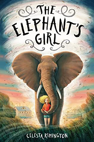 The Elephant's Girl by Celesta Rimington