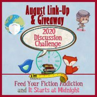August 2020 Discussion Challenge Link-Up & Giveaway