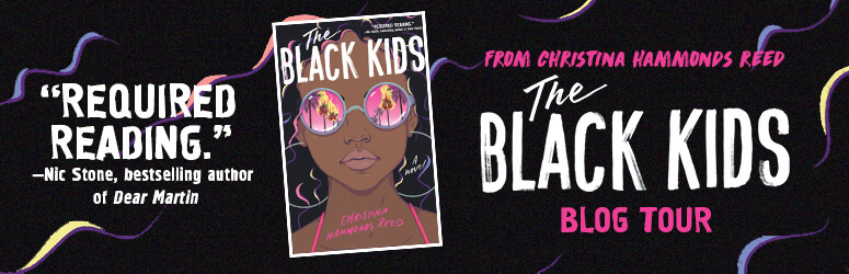 The Black Kids by Christina Hammonds Reed: Blog Tour Review