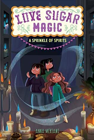 A Sprinkle of Spirits by Anna Meriano
