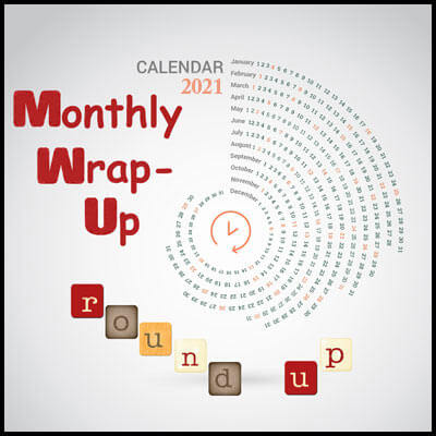 September 2021 Monthly Wrap-Up Round-Up Link-Up & Giveaway