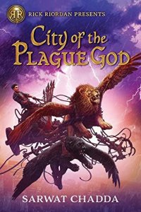 City of the Plague God by Sarwat Chadda: An Exciting and Enlightening Read!