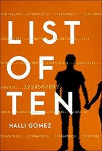 List of Ten by Halli Gomez: Review & Gomez's Top Ten Addictions
