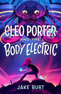 Bite-Sized Reviews of Cybils Nominees: A Game of Fox and Squirrels, Wishes and Wellingtons, Mulrox and the Malcognitos, Cleo Porter and the Body Electric, and Another Dreadful Fairy Book