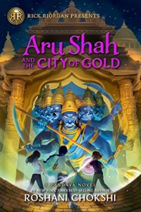 Aru Shah and the City of Gold: Review & Giveaway