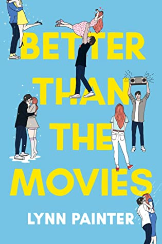 Better Than the Movies by Lynn Painter: Review & Lynn's Top Ten Addictions