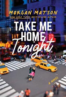 Take Me Home Tonight by Morgan Matson: Review & Giveaway