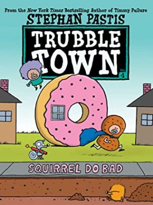 Squirrel Do Bad by Stephan Pastis: Review & Giveaway