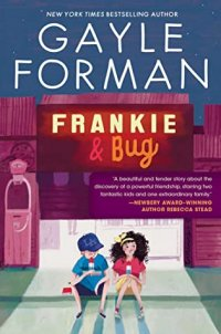 Frankie & Bug by Gayle Forman: Review & Giveaway