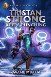 Tristan Strong Keeps Punching: Review & Giveaway