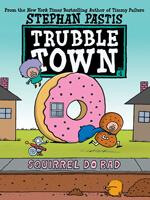 Trubble Town 200